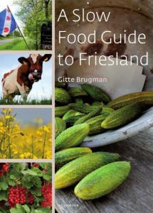a slowfood guide to friesland